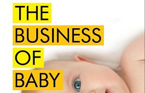 """The Business of Baby"" – A Review"