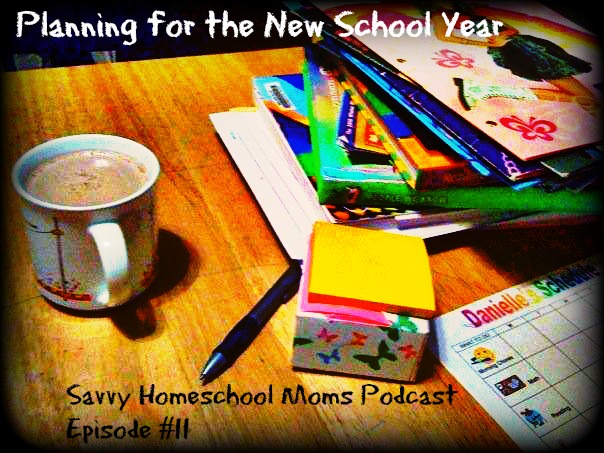We're Planning for the New (Home)school Year!