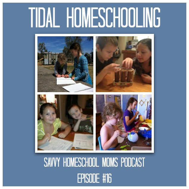 "What in the world is ""Tidal Homeschooling""?"