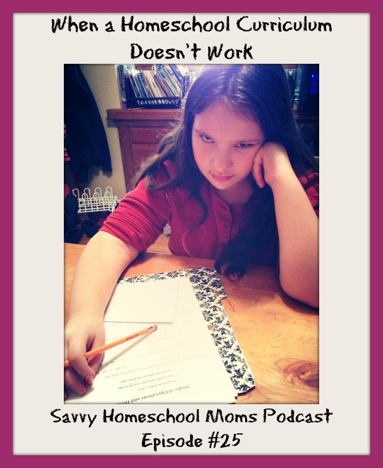When a Homeschool Curriculum Doesn't Work