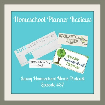 Ep 37 of Savvy Homeschool Moms Podcast