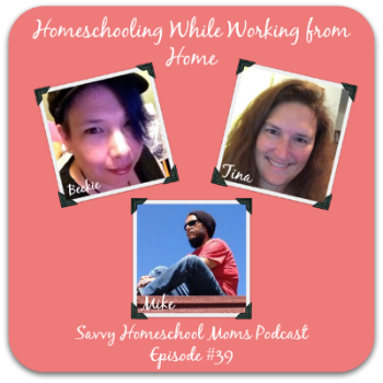 Ep39 of Savvy Homeschool Moms Podcast