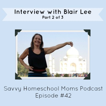 Ep42 of Savvy Homeschool Moms Podcast