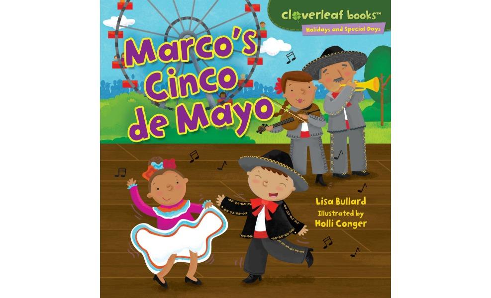 Marco's CInco de Mayo teaches kids about a boy's celebration