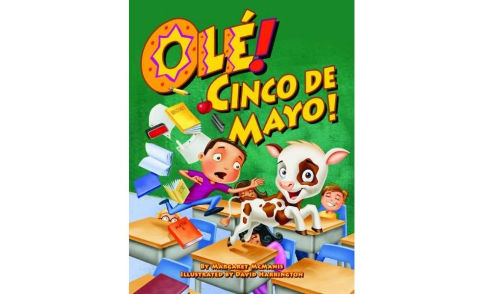 Ole! Cinco de Mayo is an adorable and fun book