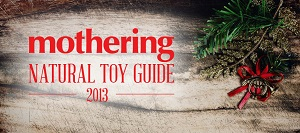 Mothering's Natural Toy Guide 2013