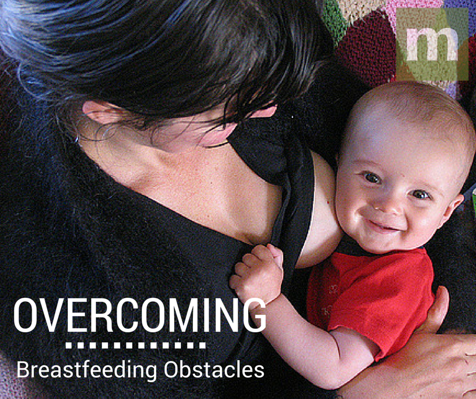 overcoming breastfeeding obstacles
