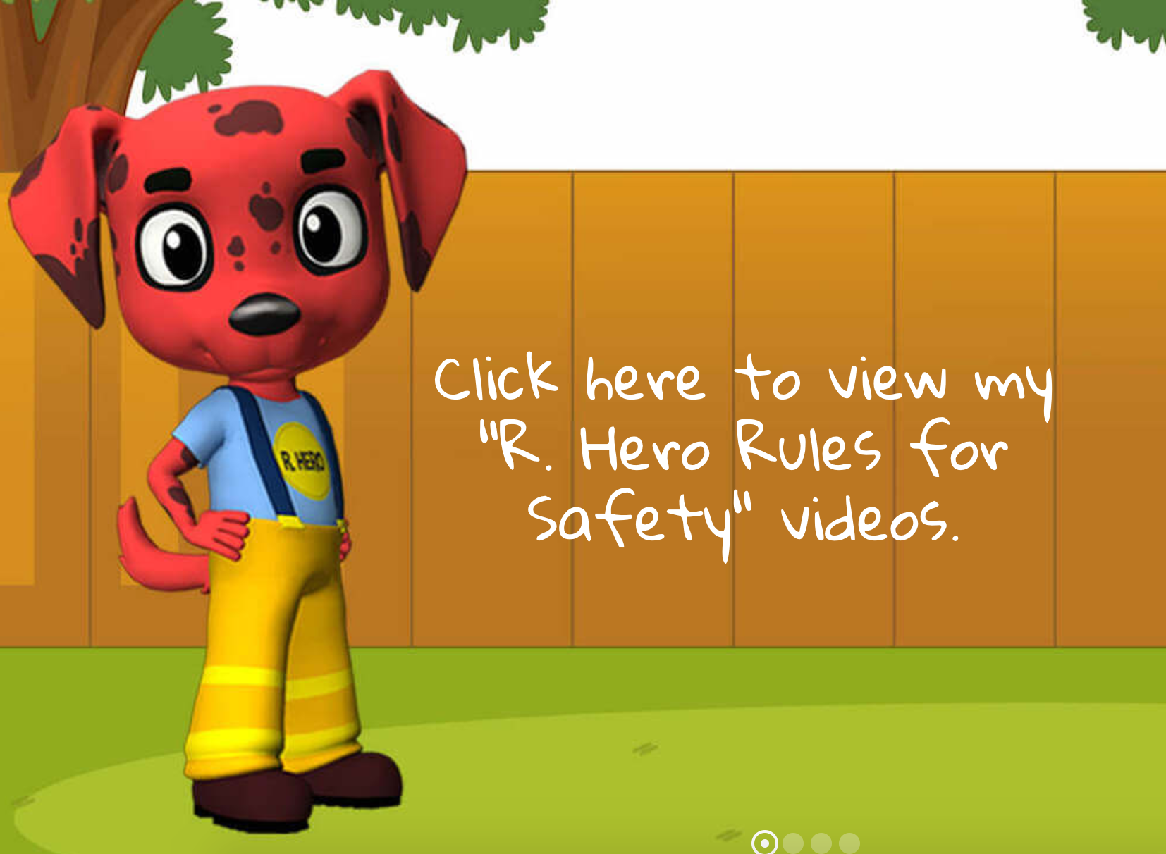 This cartoon fire dog promotes an easy-to-remember safety plan for kids.