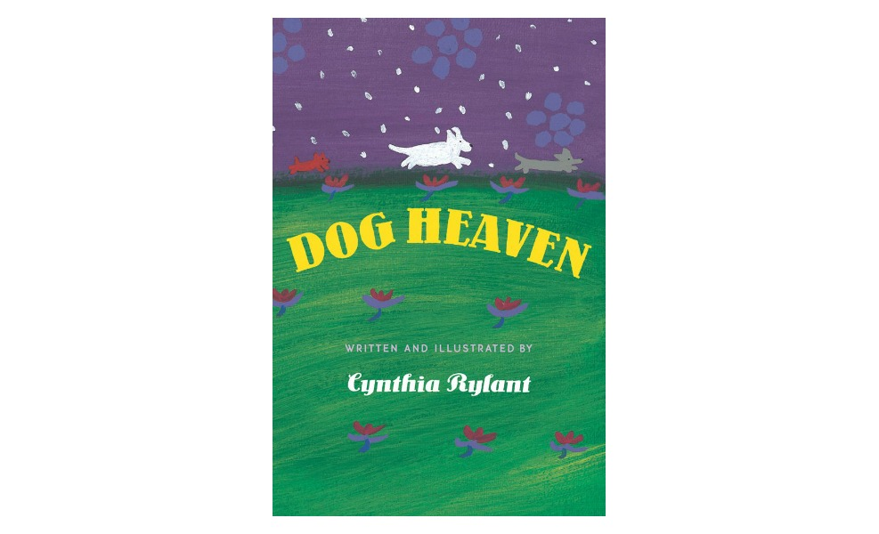 Dog Heaven teaches about dog afterlife