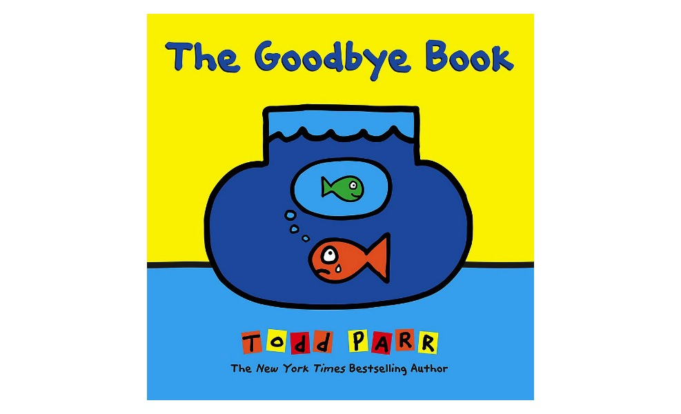The Goodbye book is a great book for when a pet dies